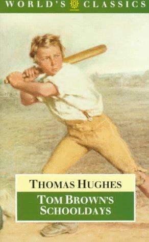 9780192821980: Tom Brown's Schooldays (The World's Classics)