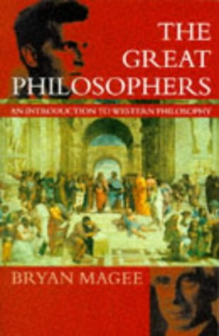 9780192822017: The Great Philosophers: An Introduction to Western Philosophy (Oxford paperbacks)
