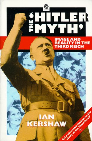 "9780192822345: The "" Hitler Myth: Image and Reality in the Third Reich (Oxford paperbacks)"