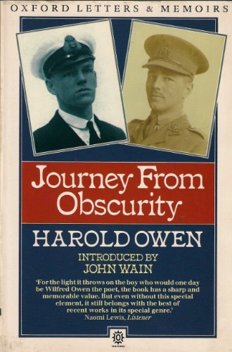 9780192822581: Journey from Obscurity: Wilfred Owen, 1893-1919 (Oxford paperbacks - Oxford letters & memoirs)