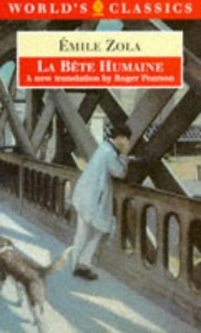 9780192822611: La Bête Humaine (The World's Classics)