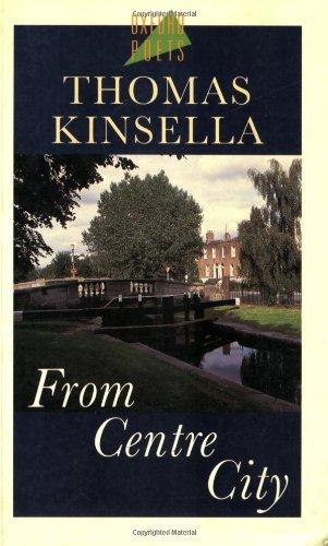 From Centre City: Thomas Kinsella