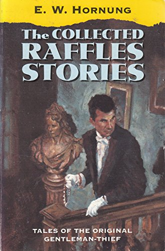 9780192823243: The Collected Raffles Stories