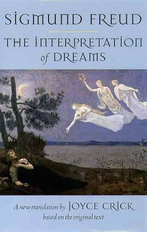 The Interpretation of Dreams (Oxford World's Classics): Sigmund Freud