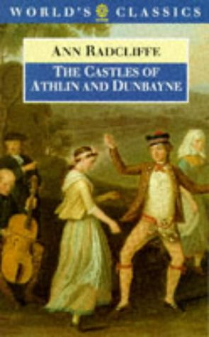 9780192823571: The Castles of Athlin and Dunbayne (The World's Classics)