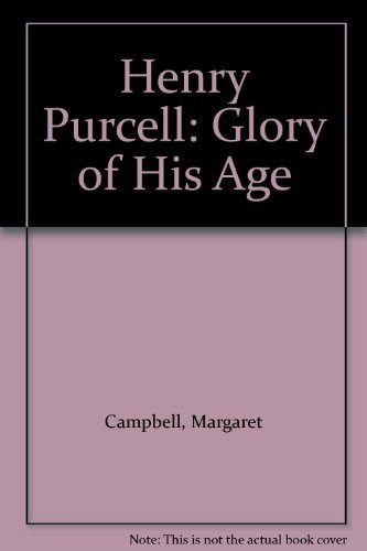 9780192823687: Henry Purcell: Glory of His Age