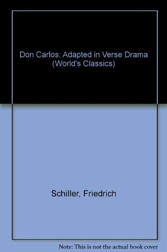 Don Carlos: Adapted in Verse Drama (World's: Sharpe, Lesley