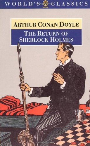 The Return of Sherlock Holmes (The World's Classics)