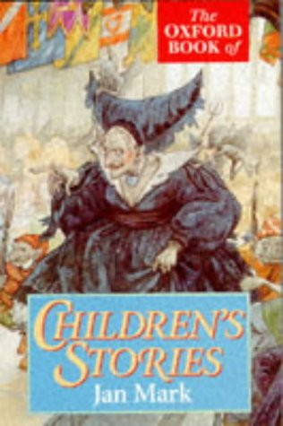 9780192823977: The Oxford Book of Children's Stories (Oxford Paperbacks)