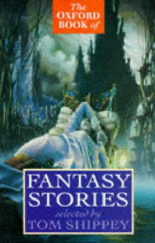 9780192823984: The Oxford Book of Fantasy Stories