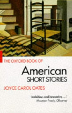 Oxford Book of American Short Stories (9780192824066) by Edited By Joyce Carol Oates