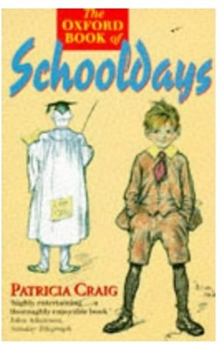 9780192824141: The Oxford Book of Schooldays