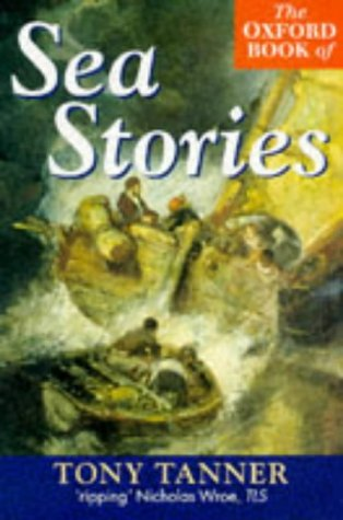 9780192824158: The Oxford Book of Sea Stories
