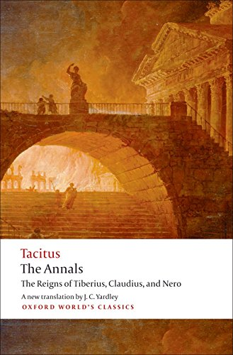 9780192824219: The Annals: The Reigns of Tiberius, Claudius, and Nero (Oxford World's Classics)