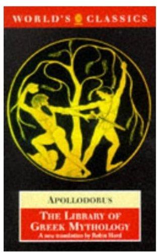 9780192824608: The Library of Greek Mythology (The World's Classics)