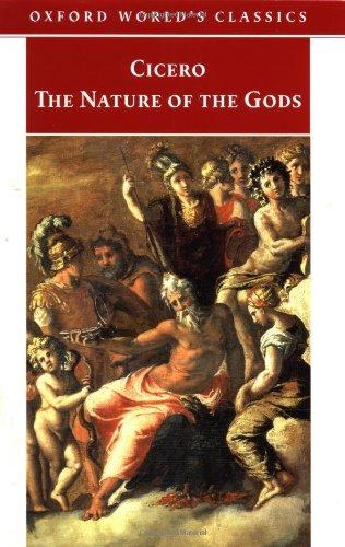 The Nature of the Gods (Oxford World's Classics): Cicero; Translator-P. G. Walsh