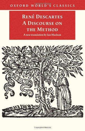 A Discourse on the Method (Oxford World's: Rene Descartes