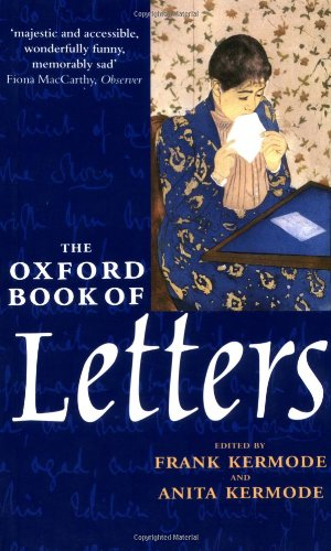 9780192825223: The Oxford Book of Letters