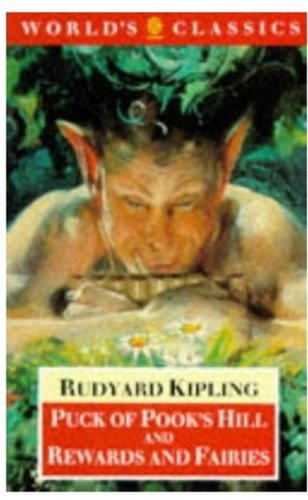 Puck of Pook's Hill and Rewards and: Rudyard Kipling