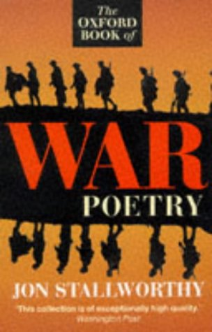 9780192825841: The Oxford Book of War Poetry