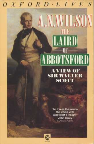 9780192825889: The Laird of Abbotsford: A View of Sir Walter Scott (Oxford Lives)