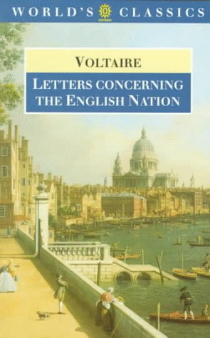 Letters Concerning the English Nation (The World's: Voltaire