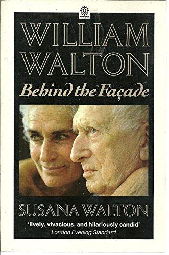 9780192826350: William Walton: Behind the Facade (Oxford paperbacks)