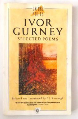 Selected Poems of Ivor Gurney (Oxford Poets): Gurney, Ivor