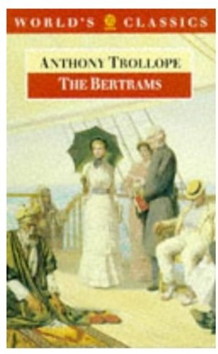 9780192826459: The Bertrams (The World's Classics)