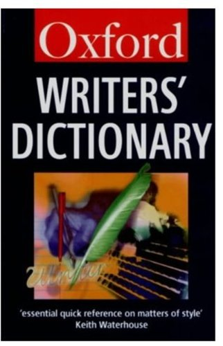 9780192826695: The Oxford Writers' Dictionary