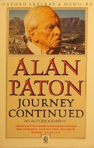 Journey Continued: An Autobiography: Paton, Alan