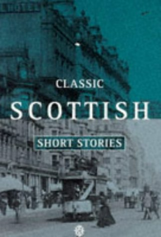 Classic Scottish Short Stories (Oxford Paperback Reference)
