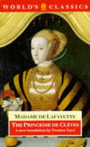 9780192826879: The Princesse de Clèves: The Princesse de Montpensier, The Comtesse de Tende (The World's Classics)