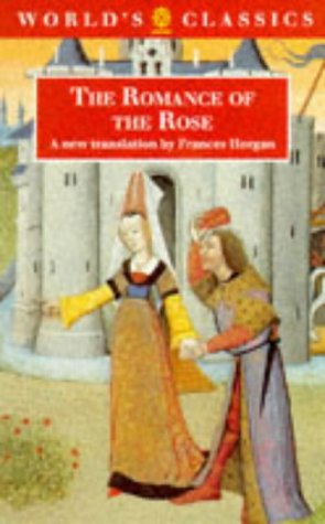 9780192826893: The Romance of the Rose (The World's Classics)