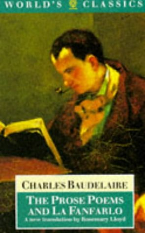 The Prose Poems and la Fanfarlo: Charles Baudelaire