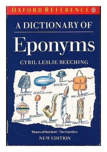 9780192827777: A Dictionary of Eponyms (Oxford Paperback Reference)