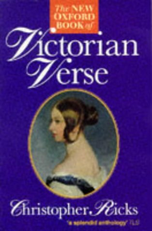9780192827784: The New Oxford Book of Victorian Verse (Oxford Books of Verse)