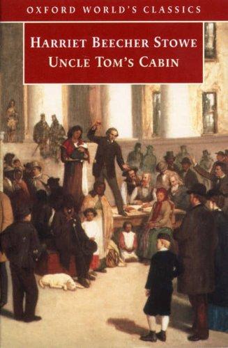 9780192827876: Uncle Tom's Cabin (Oxford World's Classics)