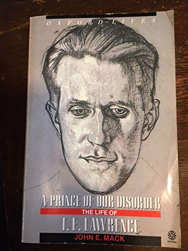 9780192827944: A Prince of Our Disorder: Life of T.E. Lawrence