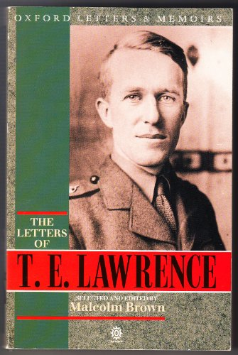 The Letters of T.E. Lawrence: Lawrence, T. E.