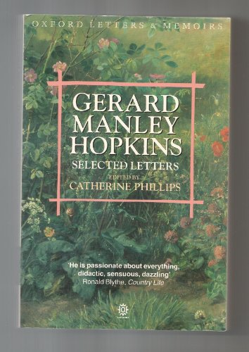 Selected Letters (Oxford Letters and Memoirs) (0192828185) by Gerard Manley Hopkins
