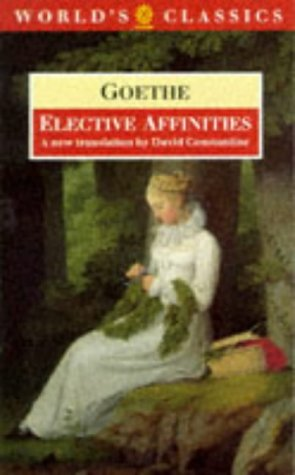 9780192828613: Elective Affinities (World's Classics)