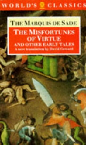 The Misfortunes of Virtue and Other Early: Sade, Marquis de
