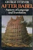 9780192828743: After Babel: Aspects of Language and Translation
