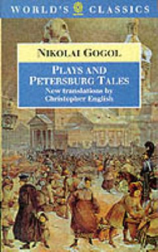 9780192828811: Plays and Petersburg Tales: Petersburg Tales; Marriage; The Government Inspector (The World's Classics)