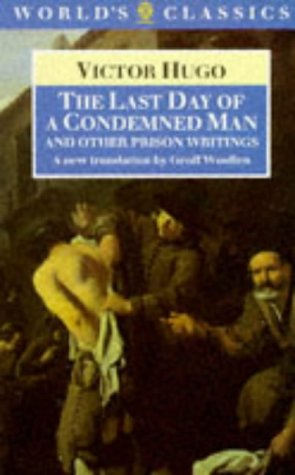 9780192828903: The Last Day of a Condemned Man and Other Prison Writings (World's Classics)
