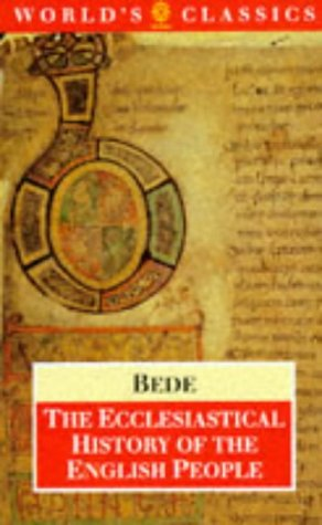 9780192829122: The Ecclesiastical History of the English People/the Greater Chronicle/Bede's Letter to Egbert