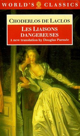Les Liaisons Dangereuses: Choderlos De Laclos