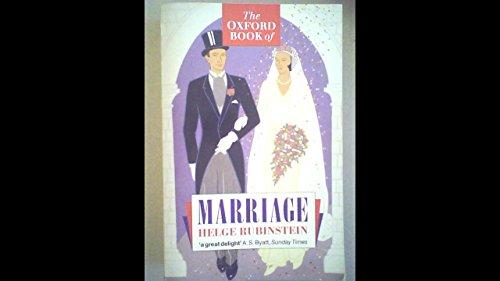 The Oxford Book of Marriage: Helge Rubenstein (ed.)
