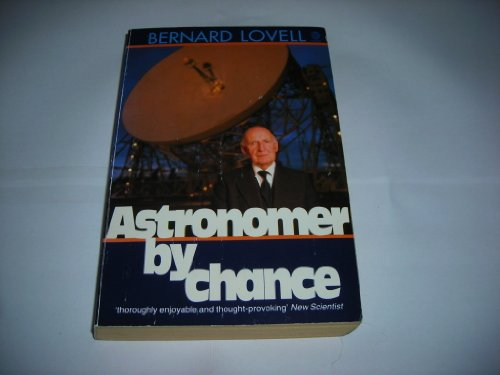 9780192829498: Astronomer by Chance (Oxford Letters & Memoirs)